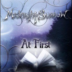 Midnight Sorrow At First